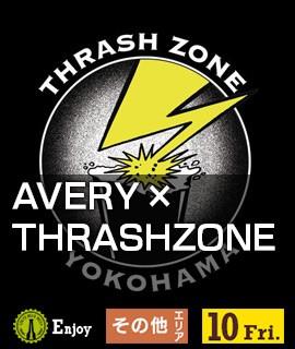 AVERY × THRASHZONE