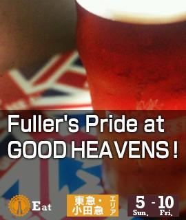 Fuller's Pride at GOOD HEAVENS !